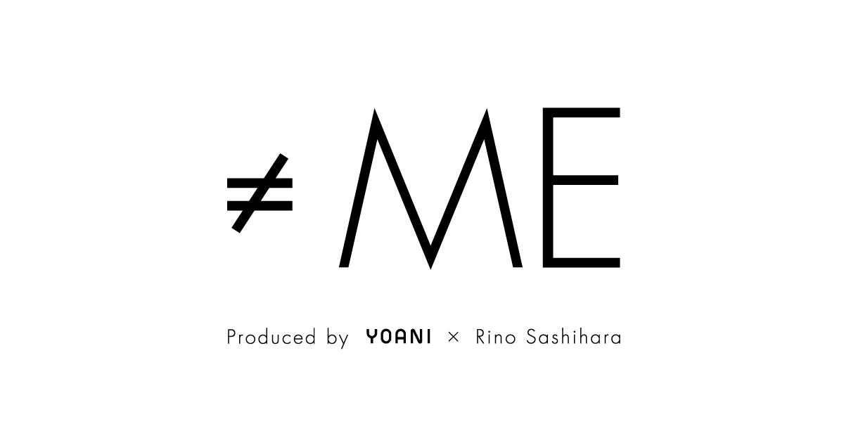 ≠ME(ノットイコー…